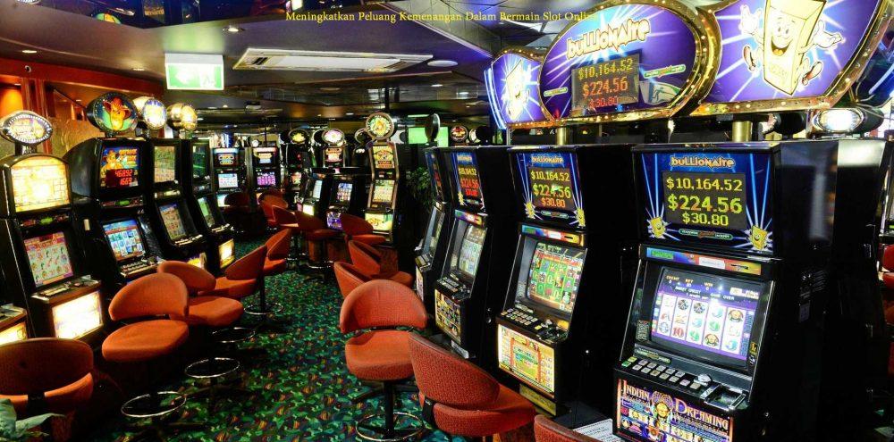 Meningkatkan Peluang Kemenangan Dalam Bermain Slot Online